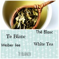 Te Blanc / Te Blanco / White Tea